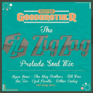 The ZigZag Prelude Soul Mix