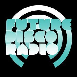Future Disco Radio Show - 34 (Archived)
