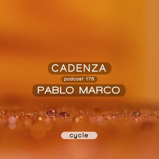 Cadenza Podcast | 176 - Pablo Marco (Cycle)