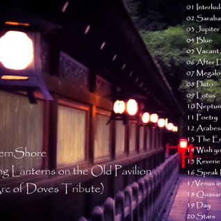 NorthernShore - Glowing Lanterns On The Old Pavilion (An Arc of Doves Tribute)