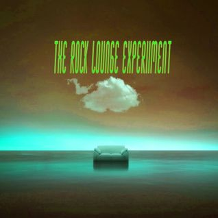 THE ROCK LOUNGE EXPERIMENT