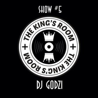 The Kings Room #5 w/ Dj Godzi