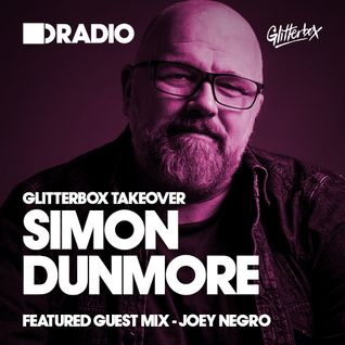 Defected In The House Radio - 01.06.15 - Simon Dunmore Glitterbox Takeover Guest Mix Joey Negro
