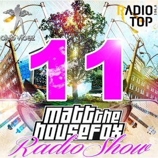 MATT THE HOUSE FOX radio show @ clubvibez EPISODE 011