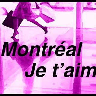 Montréal je t'aime