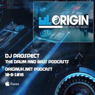 DJ PROSPECT - THE DEEPER DARKER DNB SHOW LIVE ON ORIGINUK.NET 10-9-2016