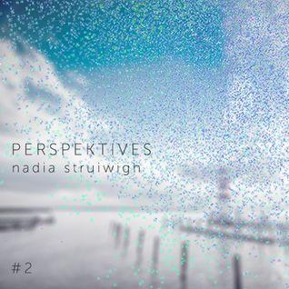 Nadia Struiwigh - Perspektives#2