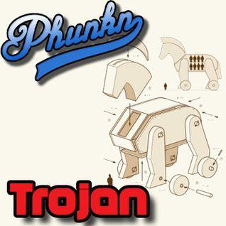 Phunkn - Trojan (Mixtape)