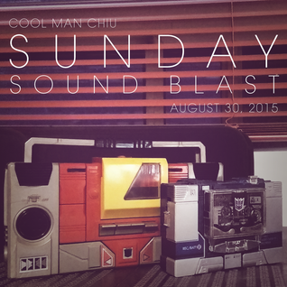 Sunday Sound Blast (August 30, 2015)