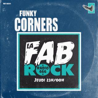 Funky Corners Show #218 Featuring La Fabrock 05-07-2016