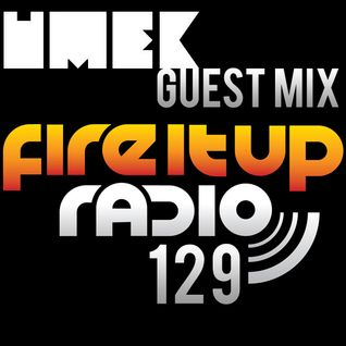 FIUR129 / Umek Guest Mix / Fire It Up 129