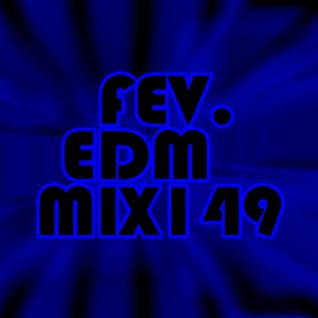 FEV. EDM Mix 149 Hope & Fear