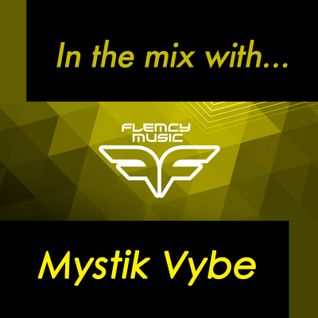 Flemcy in the mix with Mystik Vybe
