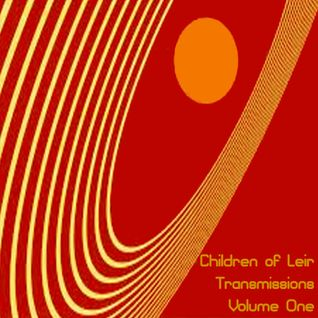 Children of Leir Present Transmissions Volume One