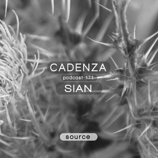 Cadenza Podcast | 171 - Sian (Source)