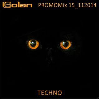 DJ Golan - PromoMix15_112014 (TECHNO)