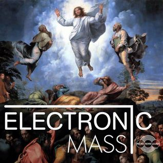 May 2015 Electronic Mass radio show with Tim Larke Radio Nova Lujon