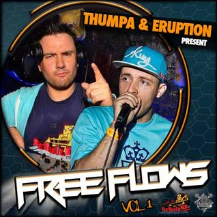 Thumpa & MC Eruption - Free Flows Vol 1
