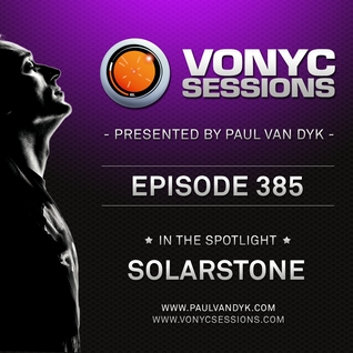 Paul van Dyk's VONYC Sessions 385 - Solarstone