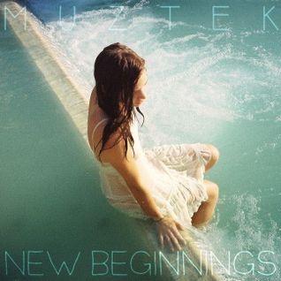 MUZTEK - New Beginnings
