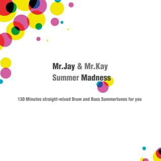 "MrJay&Mr.Kay ""Summer Madness"" 2005"