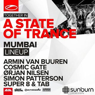 Super 8 & Tab  - Live At A State of Trance Festival (ASOT 700, Mumbai) - 06-Jun-2015