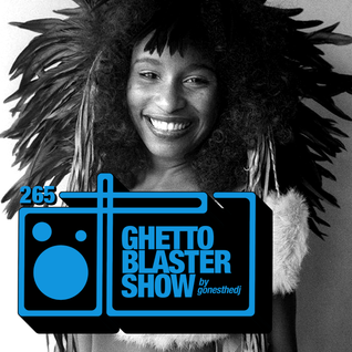 GHETTOBLASTERSHOW #265 (sept. 24/16)