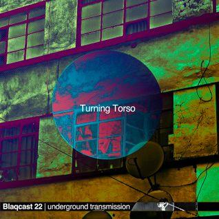 Turning Torso | Blaqcast 022