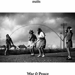 nuits - War & Peace