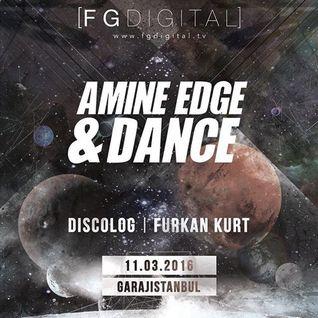 2016.03.11 - Amine Edge & DANCE @ FG Digital, Istanbul, TU