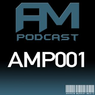AM Music Podcast - 001