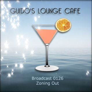 Guido's Lounge Cafe Broadcast 0126 Zoning Out (20140801)