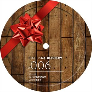 Circus Radio Show 006