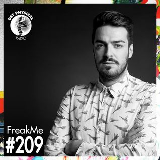 Get Physical Radio #209 mixed by FreakMe
