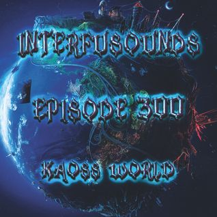 Interfusounds Episode 300 (June 12 2016)