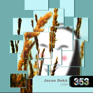 Jocan Dekä_s3n53s Podcast 009