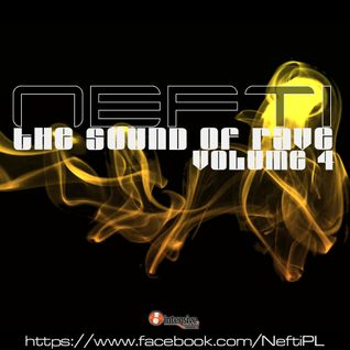 Nefti - The Sound Of Rave Volume 4