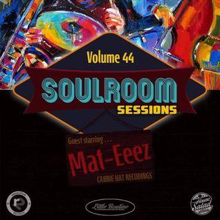 Soul Room Sessions Volume 44   MAT-EEEZ   Cabbie Hat Recordings   Netherlands