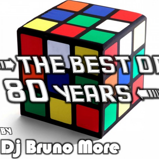 Dj Bruno More - The Best Of 80 Years