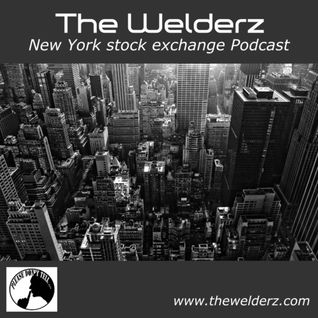 The Welderz_New York stock exchange Podcast_March 2014