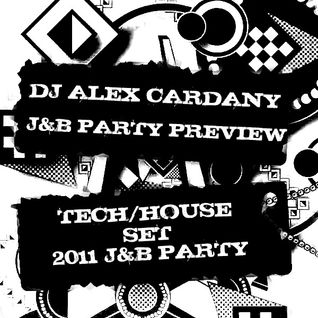 Alex Cardany Dj-Preview J&B Party