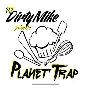 PLANET TRAP by Dj DIRTY MIKE