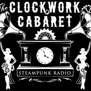 The Clockwork Cabaret: Hitting the Road (Episode 355)