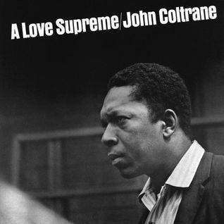 U FM Presents - A Love Supreme - A Celebration of John Coltrane