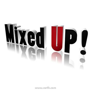 Mixed Up! (wk 22-2013)