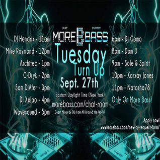 More Bass Tuesday Turn Up September 27th 2016 (Vol 8)