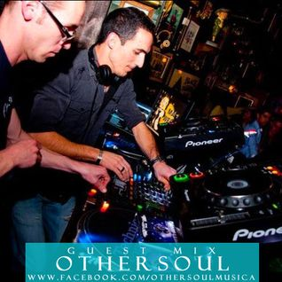Radio Show: ONLY Soulful&Deep House Guest mix OtherSoul