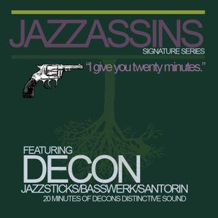 JAZZASSINS SIGNATURE SERIES presents DECON