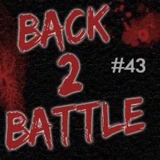 Episode #43 - Back2Battle!