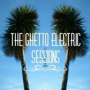 Guest Mix for the Ghetto Electric Sessions